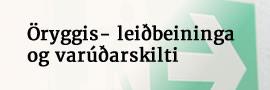 Öryggis- leiðbeininga og varúðarskilti